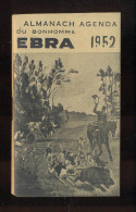 Angers  -  Almanach Agenda  -  EBRA  Ets Beauvais & Robin  -  Fabrique De Brabants (Charrue) 1952  -  Thème Chasse - Livres, BD, Revues