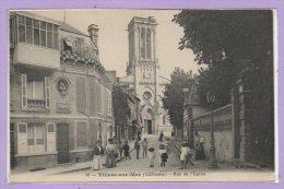 14 - VILLERS Sur MER -- Rue De L'Eglise - Villers Sur Mer