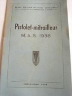 PISTOLET MITRAILLEUR M.A.S 1938 COETQUIDAN 1948 ECOLE SPECIALE MILITAIRE INTER ARMES - French