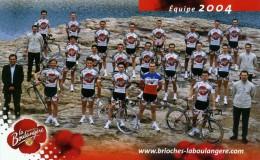 "CYCLISME  "" EQUIPE  LA BOULANGERE  2004   CPSM / CPM  10 X 15  TTBE - Cycling"
