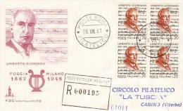 1967 ITALIA - FDC CAPITOLIUM BRUNO  - UMBERTO GIORDANO  QUARTINE VIAGGIATE IN RACCOMANDATA - 6. 1946-.. Repubblica