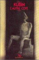 No PAYPAL !! : NÉO 91 Alfred Kubin L'Autre Coté ( No Nicollet Art Cover KUBIN ) , Éo 1983 Neo Oswald TTBE/NEUF - Neo