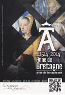23495 Anne De Bretagne Expôsition Chateaux Loire Nantes Langeais Loches Amboise Blois - Cart-com - Personnages Historiques