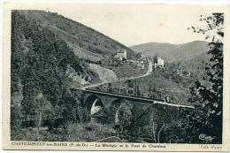 63 CHATEAUNEUF-les-BAINS ++ La Montgie Et Le Pont De Chambon ++ - Autres Communes