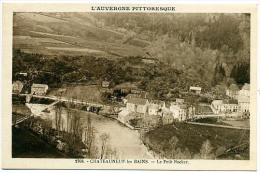 63 CHATEAUNEUF-les-BAINS ++ Le Petit Rocher ++ - Autres Communes