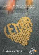 Livre De Route Du Tour De France 2008. Très RARE Exemplaire En Vente. Version Spéciale Offerte Aux In - Cycling