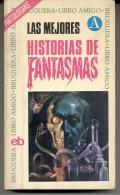 """""""LAS MEJORES HISTORIAS DE FANTASMAS"""" DE VARIOS AUTORES Y RECOPILADAS POR A. VAN HAGELAND. 2º EDICIÓN. ANTOLOGÍA. GECKO. - Horror"""