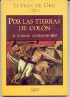 """""""POR LAS TIERRAS DE COLÓN"""" DE GUILLERMO SCHMIDHUBER. OBRA DE TEATRO. DRAMATURGO. GECKO. - Théâtre"""