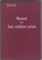 Armée Suisse - Manuel Taxe Militaire Suisse - Livres, BD, Revues
