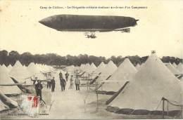 MILITARIA - Camp De Chalons - Le Dirigeable Militaire évoluant Au Dessus Du Campement - Equipment