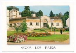 CP, 03, NERIS-les-BAINS, L'Etablissement Thermal Place Des Thermes, Ecrite - Neris Les Bains
