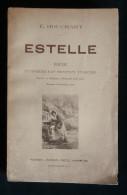 Provence Félibrige ESTELLE POEME Français Provençal E. HOUCHART 1905 Avignon Aubanel Frères - Autores Franceses