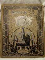 A VOIR !!!  Merveille Du Génie Français. NOTRE 75. (Canon) - (Edition Quillet 1915). - Oorlog 1914-18