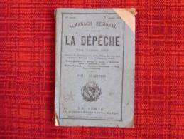 Almanach Régional La Dépêche 1883 Avec Calendrier Grégorien Et Républicain - Calendriers