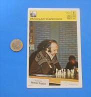 CHESS - Dragoljub Velimirovic ( Yugoslavia Vintage Card - Svijet Sporta ) Echecs Ajedrez Schach Scacchi Check Shah - Sports
