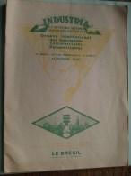 INDUSTRIA ( Organe D'Affaire Panaméricaines ) AUTOMNE 1930 / Le Brésil Edit. Speciale ) ( Zie Photo Voor Details ) !! - Old Paper