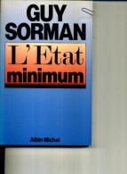 GUY SORMAN L ETAT MINIMUM ALBIN MICHEL DEDICACE 1995 183 PAGES - Livres, BD, Revues