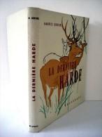 Maurice Genevoix - La Dernière Harde - Illustrations De Paul Durand - 1971 - Chasse/Pêche