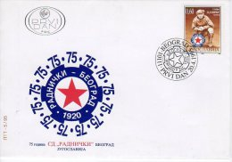 YUGOSLAVIA 1995 Radnicki Sport Club FDC.  Michel 2711 - FDC