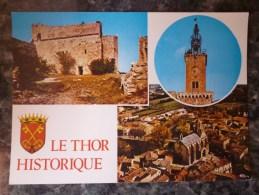 LE THOR (84).MULTIVUES : THOUZON.LE BEFFROI Et L´EGLISE. ANNEE 1996.TBE. - Other Municipalities