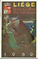 Liège - Reine De La Meuse Et De L'Ardenne - 1939 - Ohne Zuordnung
