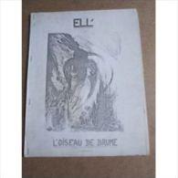 L'oiseau De Brume De Ell' (poésies, Ronéotypés, 10 Pages) Sans Date - Poésie