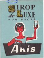 Ancienne Etiquette SIROP De LUXE PUR SUCRE - Anis - Fruit En Groenten