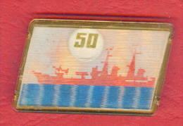 F1930 / 50 YEARS Navy USSR - SHIP Russian Cruiser Aurora -  Russia Russie Russland Rusland - Badge Pin - Boats
