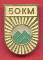 F2028 / TOURIST - Distance 50 Kilometers WALKING  - Bulgaria Bulgarie Bulgarien Bulgarije - Badge Pin - Alpinism, Mountaineering