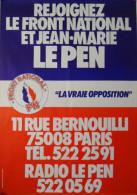 Affiche Du F.N - REJOIGNEZ LE FRONT NATIONAL ET J.M LE PEN - Grand Format: 87 X 61 Cm. - Affiches