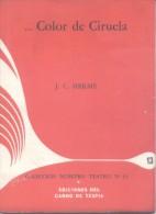 ...COLOR DE CIRUELA - J.C. HERME THEATRE THEATER TEATRO - EDICIONES DEL CARRO DE TESPIS 47 PAGINAS AÑO 1964 ACTODRAMA EN - Theatre