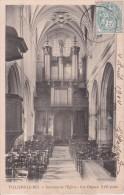 CPA Villiers-le-Bel - Intérieur De L'Eglise - Les Orgues - Vers 1905 (2386) - Villiers Le Bel