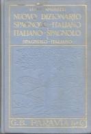 NUOVO DIZIONARIO SPAGNOLO ITALIANO LUCIO AMBRUZZI G.B. PARAVIA & C. TOMO 1 AÑO 1963  1129 PAGINAS - Dizionari