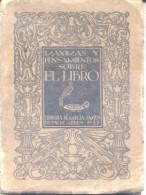 MAXIMAS Y PENSAMIENTOS SOBRE EL LIBRO - AÑO 1933 - LIBRERIA DE GARCIA SANTOS BUENOS AIRES ARGENTINA RARE - Philosophy & Religion