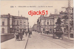 51 - CHALONS-sur-MARNE - La Porte De Marne - Belle Animation - Châlons-sur-Marne