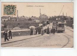CAMBRAI - Pont Michelet - Très Bon état - Cambrai