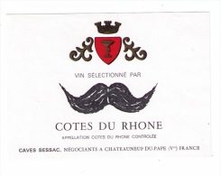 Rare étiquette Côtes-du-Rhône « Moustaches », Caves Bessac, Chateauneuf-du-Pape, Années 1970 - Moustaches