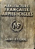 Catalgue Manufrance (Manufacture Française D´Armes Et Cycles) 1930, Saint-Etienne, Loire (42) - Livres, BD, Revues
