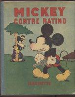 WALT DISNEY - MICKEY CONTRE RATINO - ALBUM MICKEY N°3 -  EDITION HACHETTE 1932 - Livres, BD, Revues