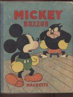 WALT DISNEY - MICKEY BOXEUR - ALBUM MICKEY N°4 -  EDITION HACHETTE 1932 - Livres, BD, Revues