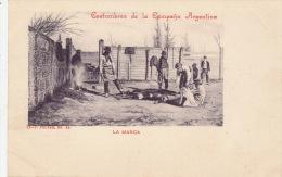 ARGENTINE - Costumbres De La Campana Argentina - LA MARCA - Argentina