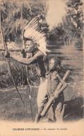 ¤¤  -   Colonies Africaines  -  Un Chasseur De Gazelle  -  Tir à L'Arc     -  ¤¤ - Postcards