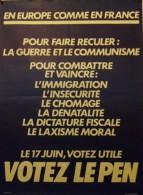 En Europe Comme En France - VOTEZ LE PEN -  Grand Format: 80 X 58 Cm. - Affiches