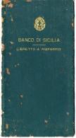 PALERMO LIBRETTO DI DEPOSITO A PICCOLO RISPARMIO BANCO DI SICILIA 1944 - Documenti Storici