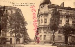 59 - LA MADELEINE - RUE DU MARECHAL FOCH - La Madeleine