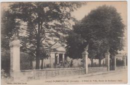 SAINT JEAN D'ILLAC L'HOTEL DE VILLE ROUTE DE BORDEAUX ARES 1915 - Autres Communes