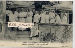 Union Des Femmes De France - Hôpital Auxiliaire F.120  CHAMPIGNY (94)  Personnel .Guerre 1914 - Champigny Sur Marne