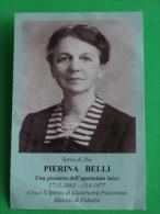 PIERINA BELLI Croce/Ecclesia Pontifice/Santo Spirito,Castelvetro Piacentino,Piacenza/Fidenza,Busseto,Monticelli Ongina - Santini