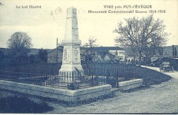 34 - CPA - VIRE Près PUY-l'EVEQUE - Monument Commémoratif Guerre 1914-1918 - A - Francia