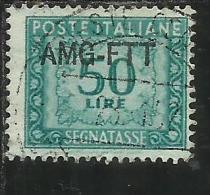 TRIESTE A 1949 1954 AMG-FTT SOPRASTAMPATO D´ITALIA ITALY OVERPRINTED SEGNATASSE TAXES TASSE LIRE 50 USATO USED - 7. Trieste